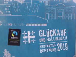 Fairtrade auf dem Kirchentag 2019 in Dortmund