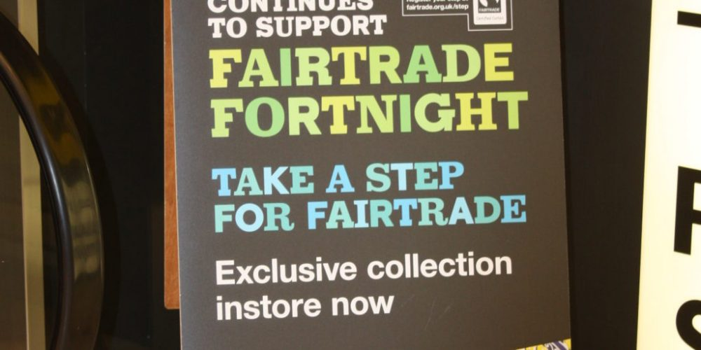 """""""Proudly supporting Fairtrade Fortnight"""""""
